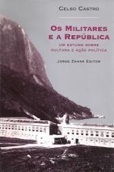 MILITARES E A REPUBLICA, OS
