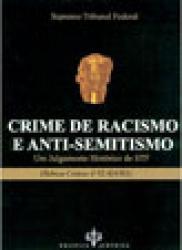 CRIME DE RACISMO E ANTI-SEMITISMO
