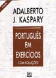 PORTUGUES EM EXERCICIOS - 4a. EDICAO