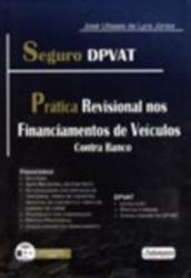 SEGURO DPVAT - PRATICA REVISIONAL NOS FINANCIAMENTOS