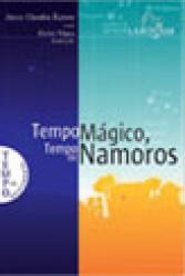TEMPO MAGICO, TEMPO DE NAMORO