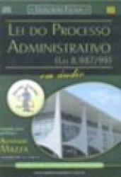 LEI DO PROCESSO ADMINISTRATIVO  LEI 9.784/99