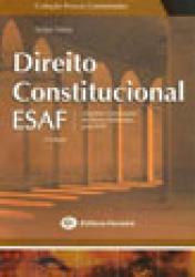 DIREITO CONSTITUCIONAL ESAF - 2a. EDICAO