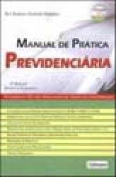 MANUAL DE PRATICA PREVIDENCIARIA