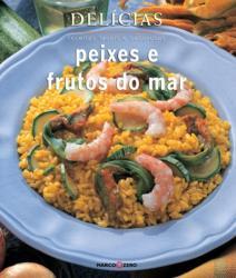 PEIXES E FRUTOS DO MAR - DELICIAS