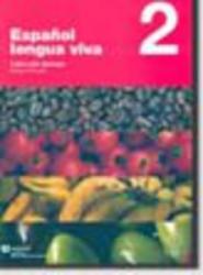 ESPANOL LENGUA VIVA 2-LIBRO DEL ALUMNO+CD AUDIO