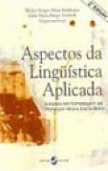 ASPECTOS DA LINGUISTICA APLICADA - 2a. ED.