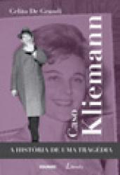 CASO KLIEMANN- A HISTORIA DE UMA TRAGEDIA