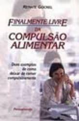 FINALMENTE LIVRE DA COMPULSAO ALIMENTAR