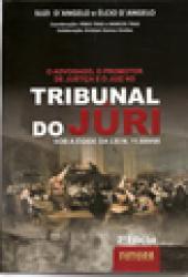 TRIBUNAL DO JURI SOB A EGIDE DA LEI 11689