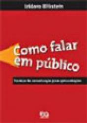 COMO FALAR EM PUBLICO - TECNICAS DE COMUNICACAO