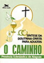 CAMINHO, O
