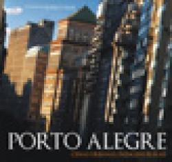 PORTO ALEGRE - CENAS URBANAS, PAISAGENS RURAIS