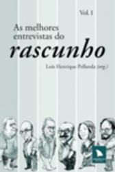 MELHORES ENTREVISTAS DO RASCUNHO, AS