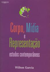 CORPO, MIDIA E REPRESENTACAO