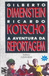 AVENTURA DA REPORTAGEM, A