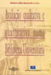 AVALIACAO QUALITATIVA E QUANT NUMA BIBLIOTECA UNIVERSITARIA