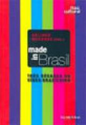 MADE IN BRASIL - TRES DECADAS DO VIDEO BRASILEIRO