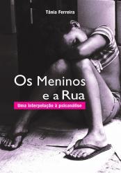 MENINOS E A RUA, OS
