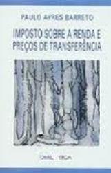 IMPOSTO SOBRE A RENDA E PRECOS DE TRANSFERENCIA