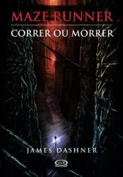 MAZE RUNNER - VOL 1 - CORRER OU MORRER