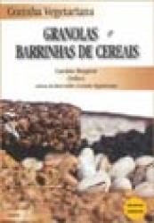 COZINHA VEGETARIANA - GRANOLAS E BARRINHAS DE CERE