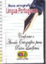 NOVA ORTOGRAFIA DA LINGUA PORTUGUESA - LIVRO + DVD