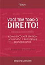 VOCE TEM TODO O DIREITO! - 2a. EDICAO