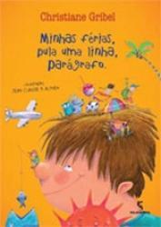 MINHAS FERIAS, PULA UMA LINHA, PARAGRAFO - 2a ED.