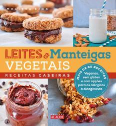 LEITES E MANTEIGAS VEGETAIS - RECEITAS CASEIRAS