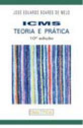 ICMS - TEORIA E PRATICA - 10a. ED.