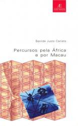 PERCURSOS PELA AFRICA E MACAU