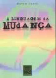 LINGUAGEM DA MUDANCA, A