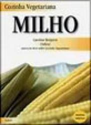 COZINHA VEGETARIANA - MILHO