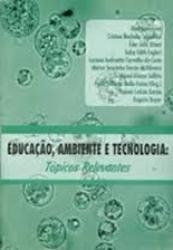 EDUCACAO, AMBIENTE E TECNOLOGIA - TOPICOS RELEV.