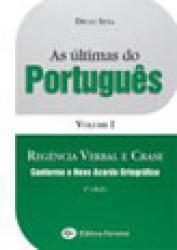 ULTIMAS DO PORTUGUES, AS - V.1 - REGENCIA VERBAL E CRASE
