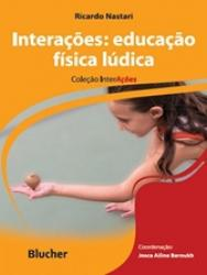 INTERACOES: EDUCACAO FISICA LUDICA