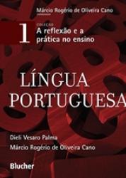 LINGUA PORTUGUESA - COLECAO A REFLEXAO E A PRATICA NO ENSINO - VOLUME 1