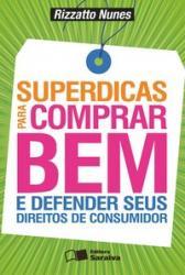 SUPERDICAS PARA COMPRAR BEM