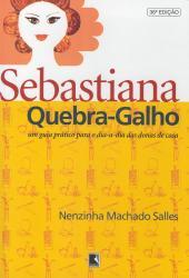SEBASTIANA QUEBRA-GALHO