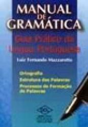 MANUAL DE GRAMATICA - GUIA PRATICO DA LING. PORT.