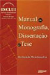 MANUAL DE MONOGRAFIA, DISSERTACAO E TESE - 2a. ED.