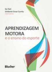 APRENDIZAGEM MOTORA E O ENSINO DO ESPORTE