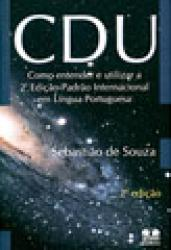 CDU - COMO ENTENDER E UTILIZAR 2a. ED.