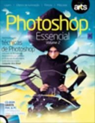 PHOTOSHOP ESSENCIAL - VOL.2