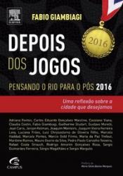 DEPOIS DOS JOGOS - PENSANDO O RIO PARA O POS 2016