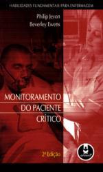 MONITORAMENTO DO PACIENTE CRITICO - 2A. ED.