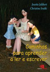 CAMINHOS PARA APRENDER A LER E ESCREVER