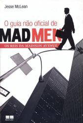 GUIA NAO OFICIAL DE MAD MEN, O