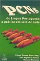 PCNS DE LINGUA PORTUGUESA: A PRATICA EM SALA DE AULA